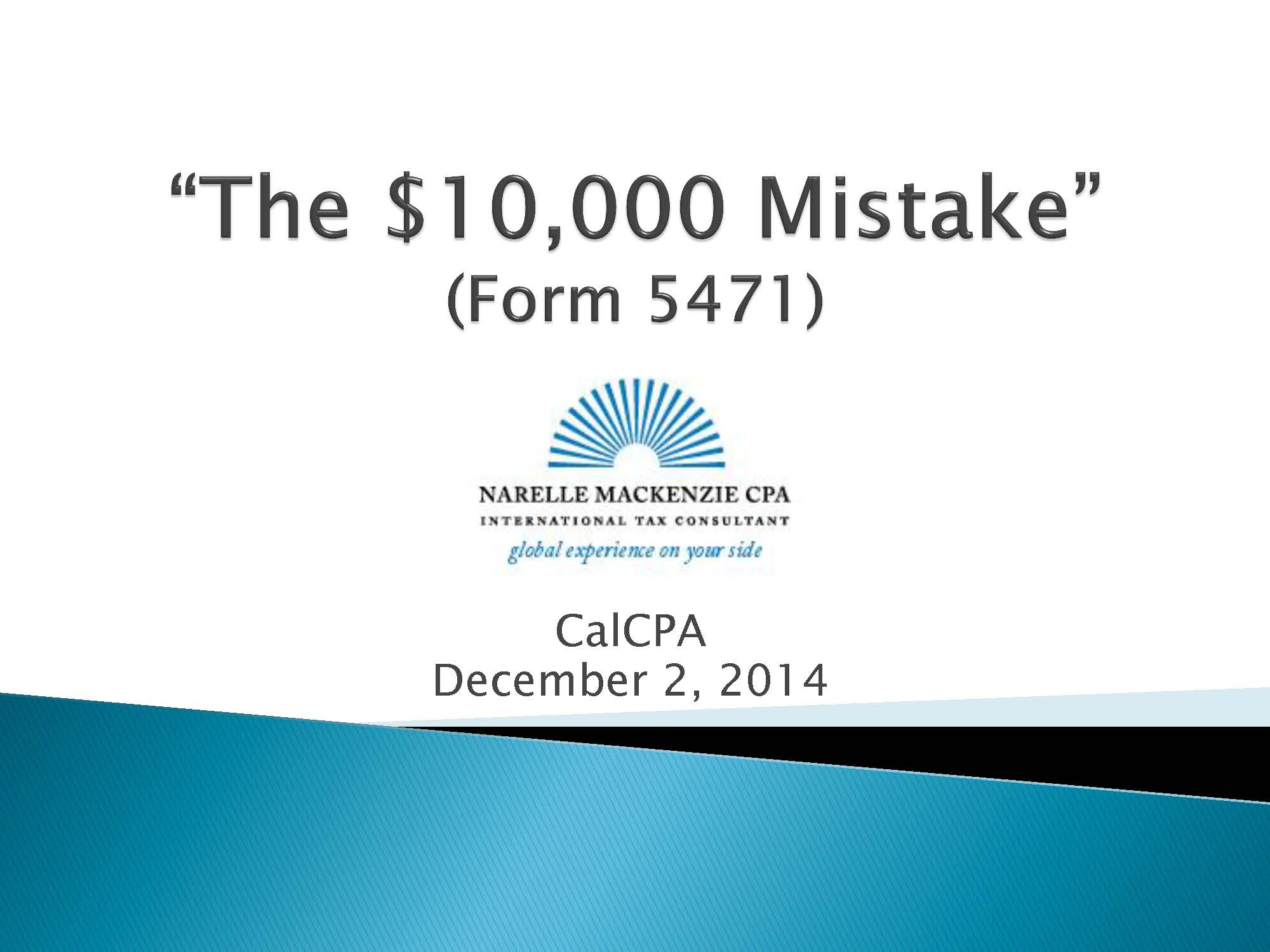 Form 5471 – The $10,000 Mistake