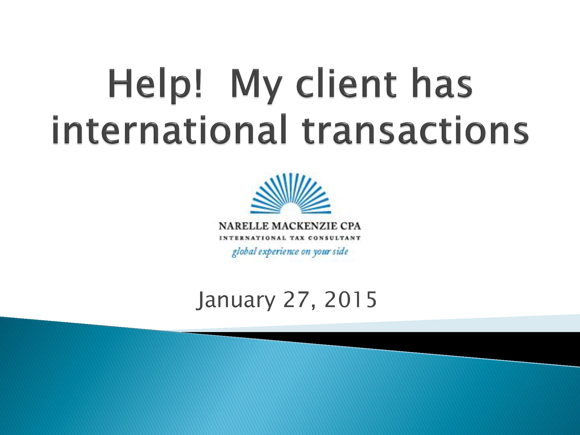 Help! My Client Has International Transactions